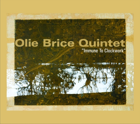 Olie Brice Quintet - Immune to Clockwork