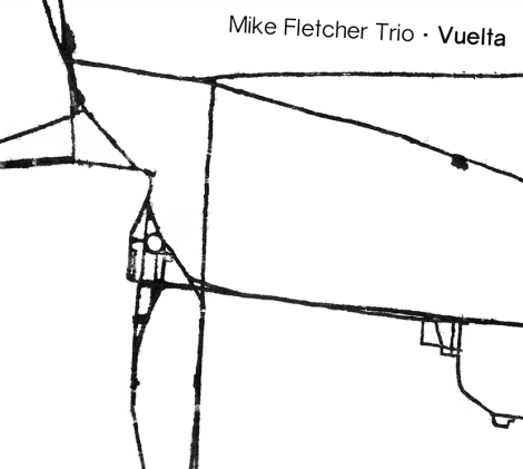 Mike Fletcher Trio / Vuelta