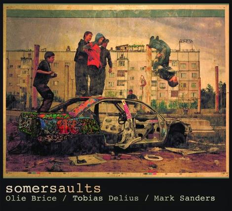 Delius / Brice / Sanders : Somersaults